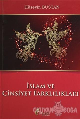 İslam ve Cinsiyet Farklılıkları - Hüseyin Bustan - el-Mustafa Yayınlar