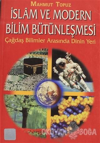 İslam ve Modern Bilim Bütünleşmesi