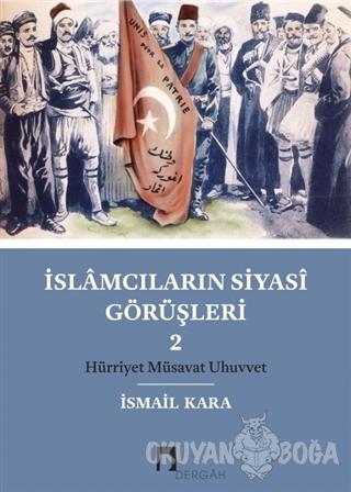 İslamcıların Siyasi Görüşleri 2
