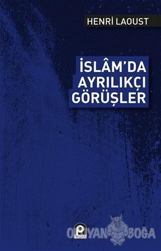 İslam'da Ayrılıkçı Görüşler