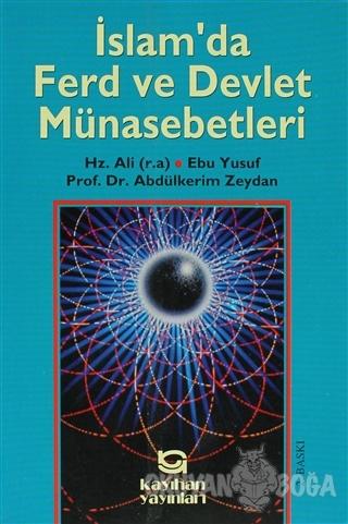 İslam'da Ferd Ve Devlet Münasebetleri - Abdülkerim Zeydan - Kayıhan Ya
