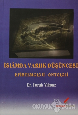 İslamda Varlık Düşüncesi - Faruk Yılmaz - Berikan Yayınları