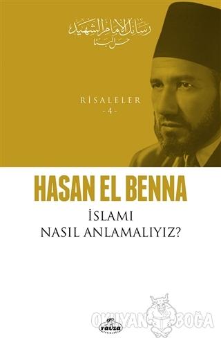 İslamı Nasıl Anlamalıyız?