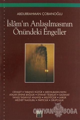 İslam'ın Anlaşılmasının Önündeki Engeller