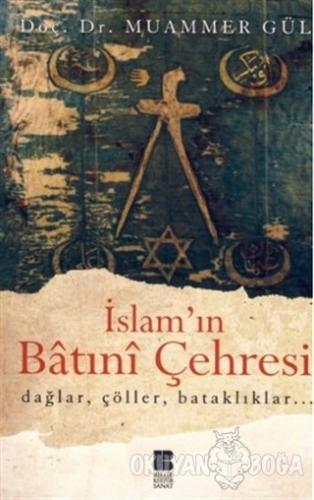 İslam'ın Batıni Çehresi - Muammer Gül - Bilge Kültür Sanat