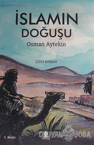 İslamın Doğuşu - Osman Aytekin - Roza Yayınevi