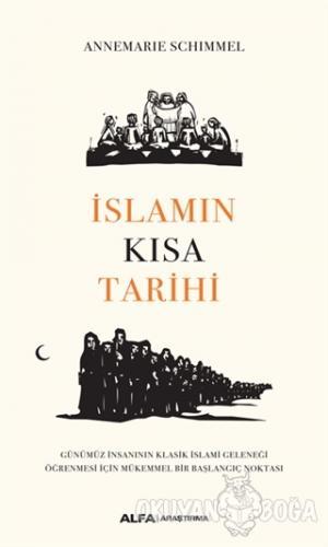 İslamın Kısa Tarihi - Annemarie Schimmel - Alfa Yayınları