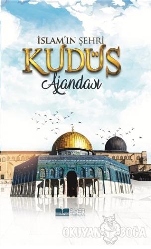 İslam'ın Şehri - Kudüs Ajandası (Ciltli)
