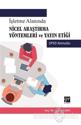 İşletme Alanında Nicel Araştırma Yöntemleri ve Yayın Etiği