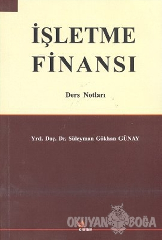 İşletme Finansı - Süleyman Gökhan Günay - Kriter Yayınları