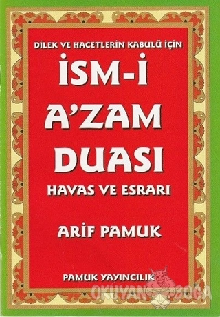 İsm-i A'zam Duası - Havas ve Esrarı (Dua-029) - Arif Pamuk - Pamuk Yay
