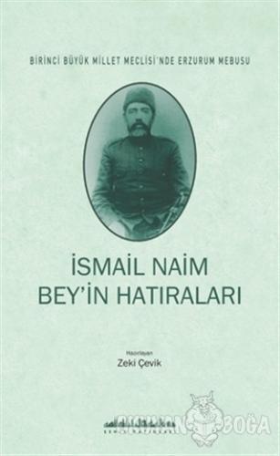 İsmail Naim Bey'in Hatıraları - İsmail Naim Bey - Şehir Yayınları