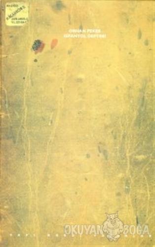 İspanyol Defteri (Ciltli) - Orhan Peker - Yapı Kredi Yayınları Sanat