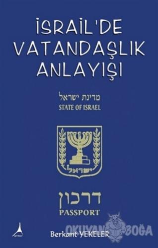 İsrail'de Vatandaşlık Anlayışı - Berkant Yekeler - Alter Yayıncılık