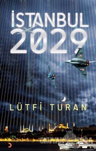 İstanbul 2029 - Lütfi Turan - Cinius Yayınları