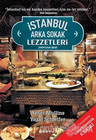 İstanbul Arka Sokak Lezzetleri - Ansel Mullins - Boyut Yayın Grubu