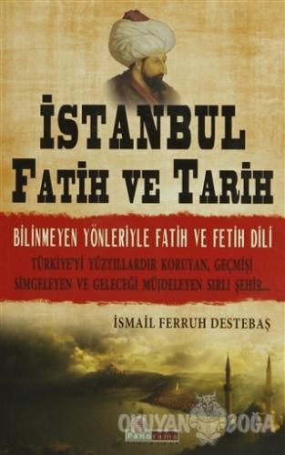 İstanbul Fatih ve Tarih - İsmail Ferruh Destebaş - Panorama Yayınları
