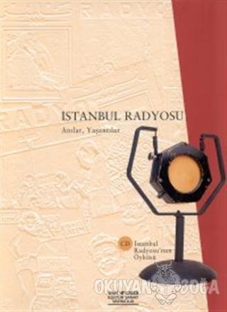 İstanbul Radyosu Anılar, Yaşantılar (Ciltli) - Kolektif - Yapı Kredi Y