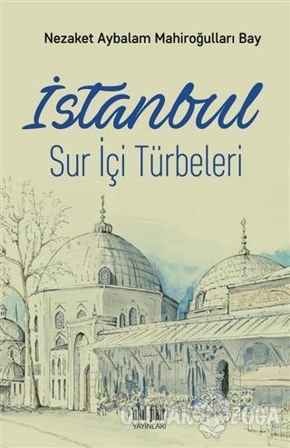 İstanbul Sur İçi Türbeleri