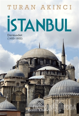 İstanbul - Turan Akıncı - Remzi Kitabevi