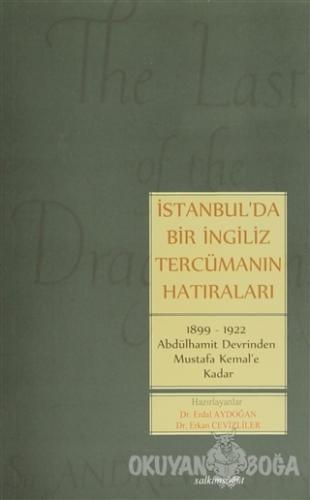 İstanbul'da Bir İngiliz Tercümanın Hatıraları - Erdal Aydoğan - Salkım
