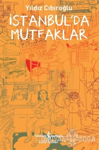 İstanbul'da Mutfaklar