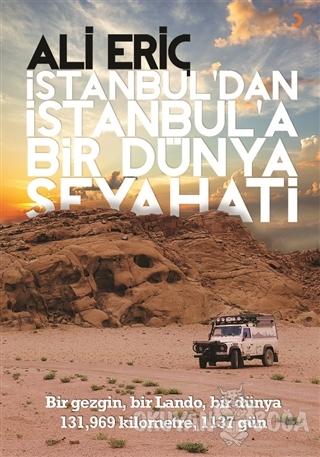 İstanbul'dan İstanbul'a Bir Dünya Seyahati - Ali Eriç - Cinius Yayınla