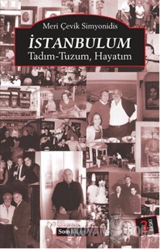 İstanbulum - Meri Çevik Simyonidis - Som Kitap