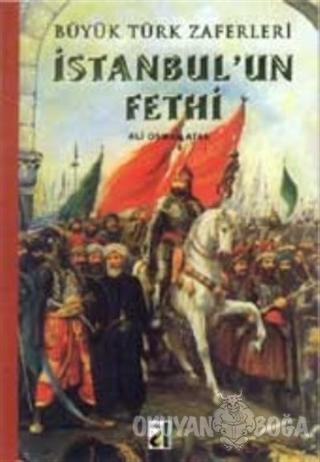 İstanbul'un Fethi - Ali Osman Atak - Damla Yayınevi