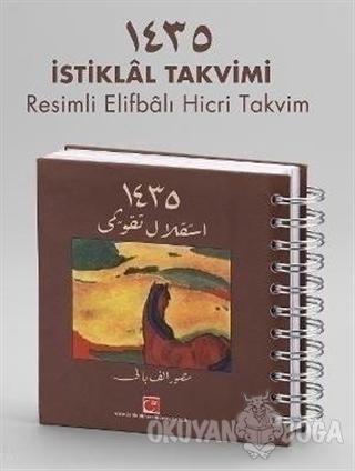 İstiklal Takvimi 1435 (Ciltli) - Lütfi Özaydın - İstiklal Marşı Derneğ