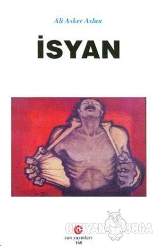 İsyan - Ali Asker Aslan - Can Yayınları (Ali Adil Atalay)
