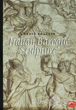 Italian Baroque Sculpture - Bruce Boucher - World of Art