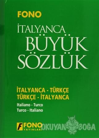İtalyanca / Türkçe - Türkçe / İtalyanca Büyük Sözlük (Ciltli)