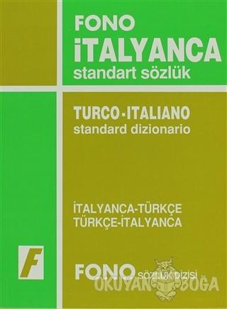 İtalyanca / Türkçe - Türkçe / İtalyanca Standart Sözlük