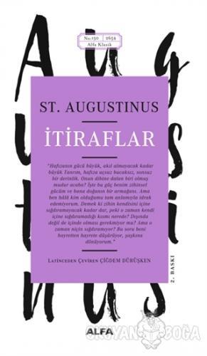 İtiraflar - St. Augustinus - Alfa Yayınları