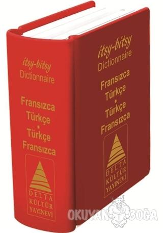 İtsy - Bitsy Fransızca - Türkçe ve Türkçe - Fransızca Mini Sözlük