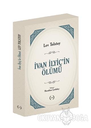 İvan İlyiç'in Ölümü - Lev Nikolayeviç Tolstoy - Islık Yayınları
