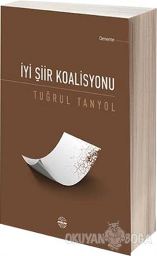 İyi Şiir Koalisyonu - Tuğrul Tanyol - Mühür Kitaplığı