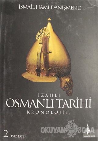İzahlı Osmanlı Tarihi Kronolojisi Cilt: 2 (Ciltli)