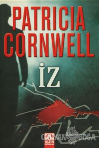 İz - Patricia Cornwell - Altın Kitaplar