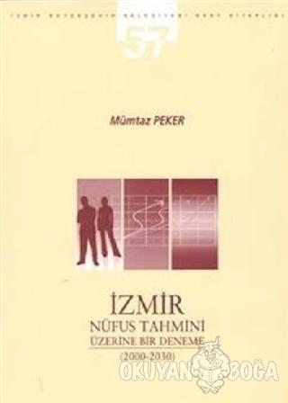 İzmir Nüfus Tahmini Üzerine Bir Deneme (2000-2030)