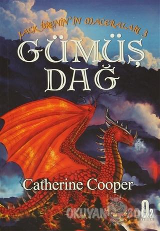 Jack Brenin'in Maceraları 3: Gümüş Dağ - Catherine Cooper - O2 Yayıncı