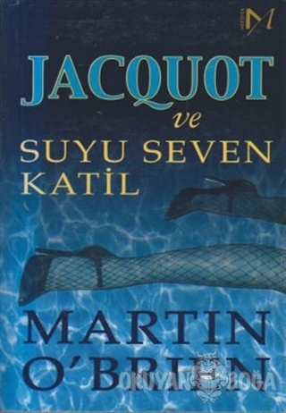 Jacquot ve Suyu Seven Katil