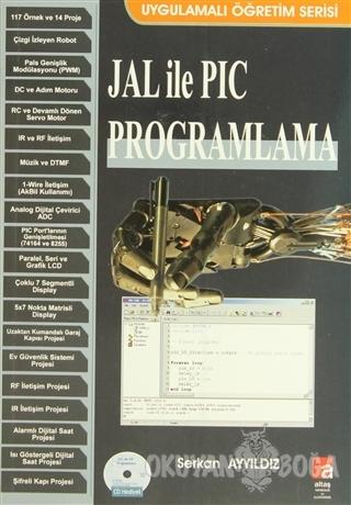 JAL ile PIC Programlama - Serkan Ayyıldız - Altaş Yayıncılık