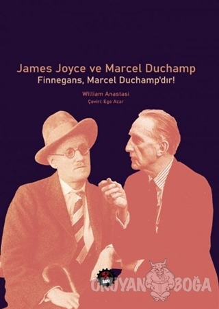 James Joyce ve Marcel Duchamp