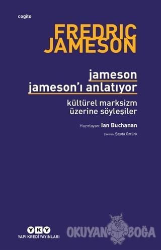 Jameson Jameson'u Anlatıyor - Ian Buchanan - Yapı Kredi Yayınları