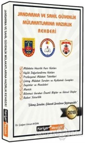 Jandarma ve Sahil Güvenlik Akademisi Mülakatlarına Hazırlık Rehberi Ça