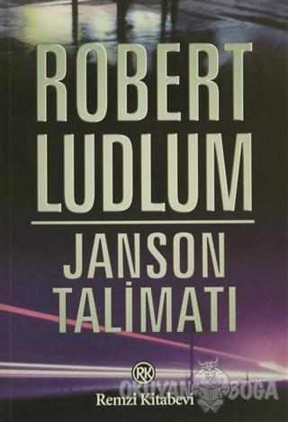 Janson Talimatı - Robert Ludlum - Remzi Kitabevi