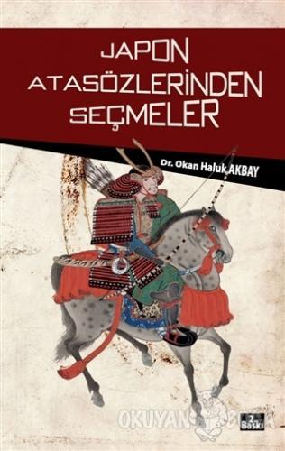 Japon Atasözlerinden Seçmeler - Okan Haluk Akbay - Literatürk Academia