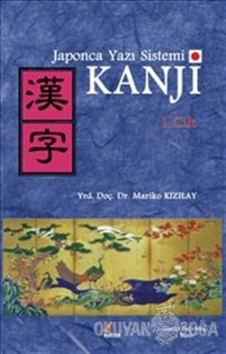 Japonca Yazı Sistemi Kanji Cilt 1